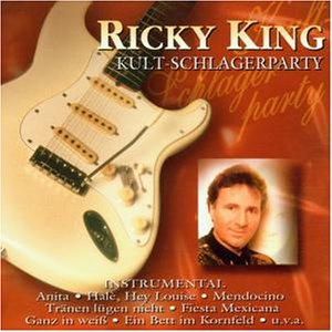 Ricky King - Kult-schlagerparty - Zortam Music