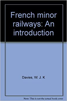 French minor railways; an introduction