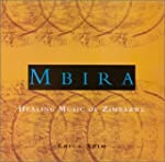 Mbira Healing Music Of Zimbab