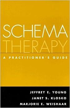 Schema Therapy: A Practitioner's Guide: 9781593853723: Medicine