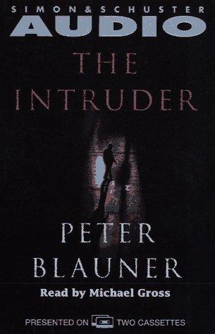 The INTRUDER, Peter Blauner
