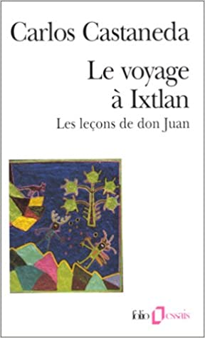 Voyage à Ixtlan