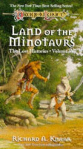 Land of the Minotaurs, RICHARD A. KNAAK