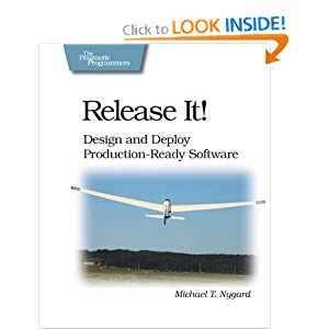 Release It!: Design and Deploy Production-Ready Software (Pragmatic Programmers) Michael T. Nygard