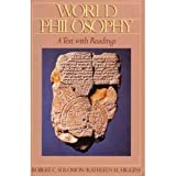 World Philosophy: A Text with Readings (0070596743) by Solomon, Robert C.
