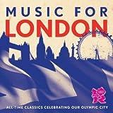 ミュージック・フォー・ロンドン/ロンドン・オリンピック公式クラシック・アルバム