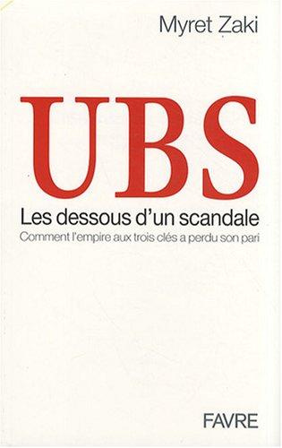 ubs-les-dessous-dun-scandale-comment-lempire-aux-trois-cles-a-perdu-son-pari