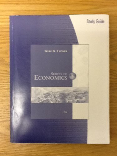 Study Guide for Tucker's Survey of Economics, 5th