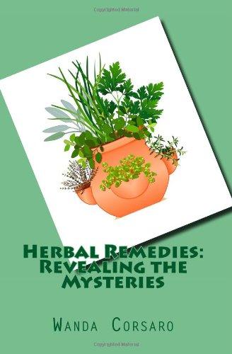 Herbal Remedies: Revealing The Mysteries