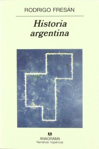 Historia Argentina (Narrativas Hispanicas)