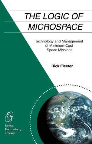 The Logic of Microspace (The Space Technology Library,...