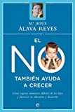 img - for No tambien ayuda a crecer, el (Psicologia Y Salud (esfera)) (Spanish Edition) book / textbook / text book