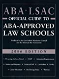 ABA LSAC Official Guide to Aba-Approved Law Schools 2005