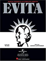 Evita-Musical Excerpts and Complete Libretto