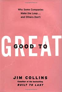Cover of &quot;Good to Great: Why Some Compani...