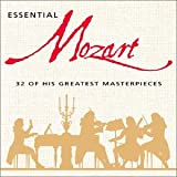 Essential Mozart: 32 Of His Greatest Masterpiecesby Essential Mozart