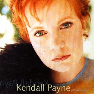 Kendall Payne - Jordan S Sister - Zortam Music