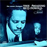 The Scene Changes (The Amazing Bud Powell, Vol. 5)(Bud Powell)