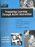 img - for Promoting Learning Through Active Interaction: A Guide to Early Communication with Young Children Who Have Multiple Disabilities book / textbook / text book