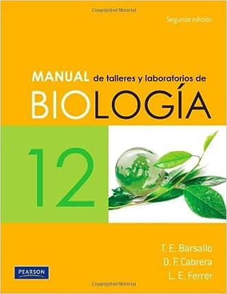 Manual de talleres y laboratorios de Biología 12. Segunda edición (Spanish Edition) written by Barsallo %26 Cabrera %26 Ferrer