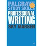 img - for By Sky Marsen Professional Writing (Palgrave Study Skills) (Third Edition,New Edition,3rd edition) book / textbook / text book
