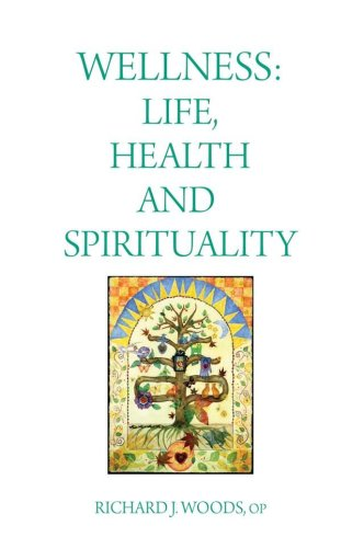 Wellness: Life, Health and Spirituality