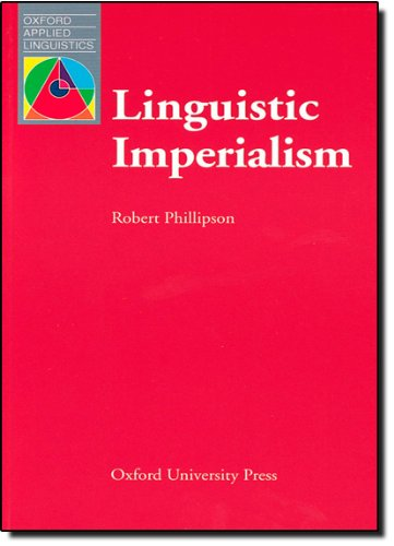 essay on linguistic imperialism phillipson