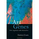 The Art of Genes: How Organisms Make Themselvesby Enrico Coen