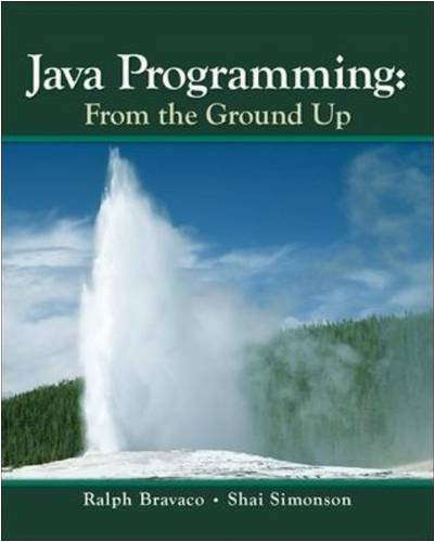 Java Programming: From The Ground Up
