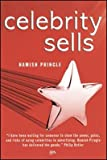 img - for [(Celebrity Sells )] [Author: Hamish Pringle] [May-2004] book / textbook / text book