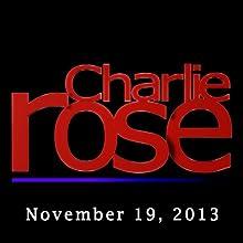 Charlie Rose: Prince Alwaleed bin Talal and Naftali Bennett, November 19, 2013  by Charlie Rose Narrated by Charlie Rose