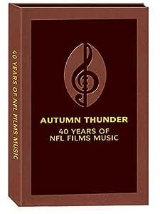Autumn Thunder: 40 Years NFL Films Music