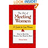 The Art of Meeting Women: A Guide for Gay Women by Rhona Sacks