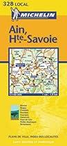 Ain/Haute-Savoie (Michelin Local Maps)