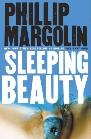 Sleeping Beauty (Margolin, Phillip), PHILLIP MARGOLIN
