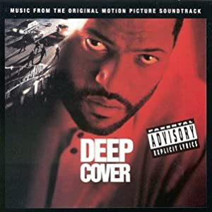 Deep Cover: Music From The Original Motion Picture Soundtrack