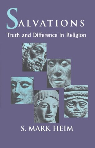 Image for Salvations : Truth and Difference in Religion