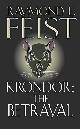 Krondor: The Betrayal (The Riftwar Legacy, #1)