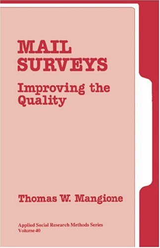 Mail Surveys: Improving the Quality (Applied Social...
