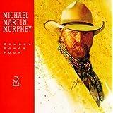 Cowboy Songs Four ~ Michael Martin Murphey