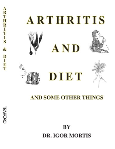 Arthritis And Diet And Some Other Things