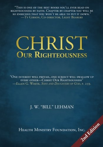 Christ Our Righteousness, by J. W.
