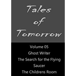 Tales of Tomorrow - Volume 05