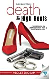 Death By High Heels (The Kim Murphy PI Series) (Volume 1)