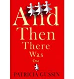 img - for [ { { And Then There Was One } } ] By Gussin, Patricia( Author ) on Oct-04-2010 [ Hardcover ] book / textbook / text book