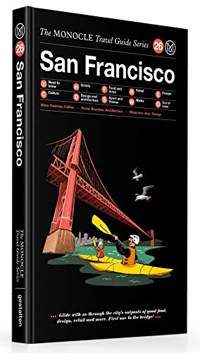 The Monocle Travel Guide to San Francisco The Monocle Travel Guide Series (Tapa Dura)