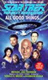 img - for All Good Things... (Star Trek: The Next Generation) book / textbook / text book