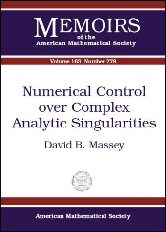 Numerical Control over Complex Analytic Singularities (Memoirs of the American Mathematical Society)