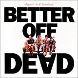 Better Off Dead Soundtrack