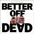 Better Off Dead [Us Import]